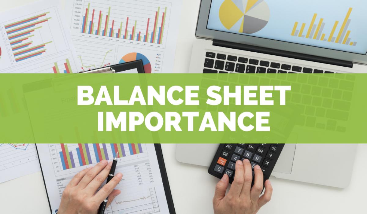 Balance Sheet Importance