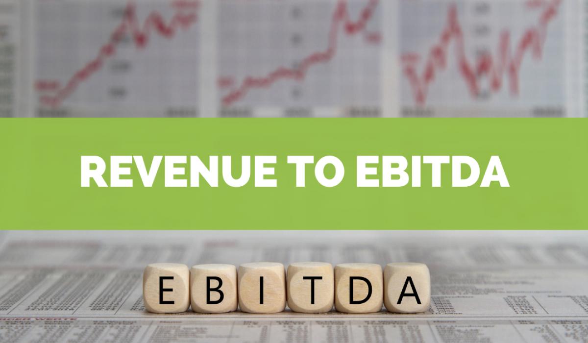 Revenue to EBITDA
